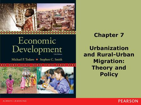 Chapter 7 Urbanization and Rural-Urban Migration: Theory and Policy.