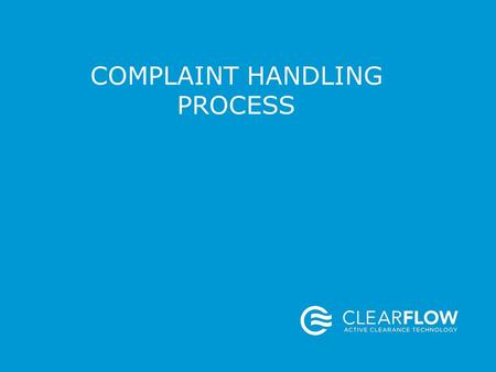 COMPLAINT HANDLING PROCESS. DEFINITION OF A COMPLAINT Any written, electronic, or oral communication that alleges deficiencies of a distributed device.