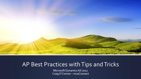 AP Best Practices with Tips and Tricks