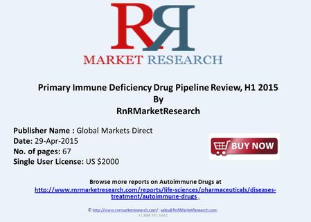 Browse more reports on Autoimmune Drugs at  treatment/autoimmune-drugshttp://www.rnrmarketresearch.com/reports/life-sciences/pharmaceuticals/diseases-