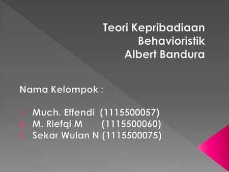 Teori Behavioristik Albert Bandura