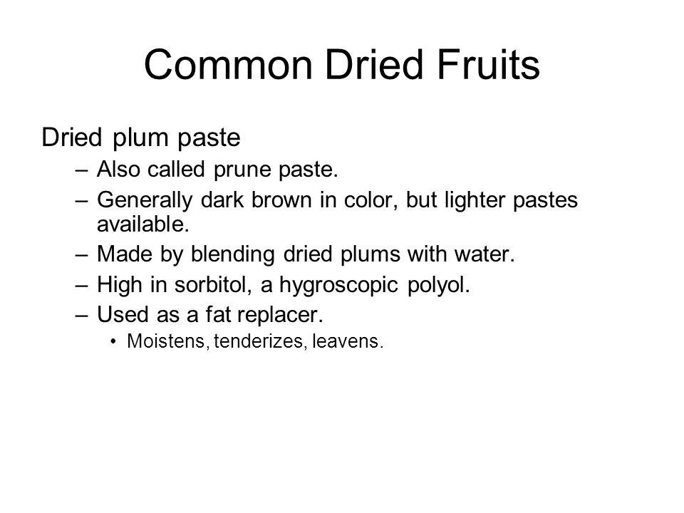 Fresh fruits All have skin and seeds Apple, Pear Stone- Peach, Apricot, Plum, Nectarine, Cherry, Avocado Citrus- Orange, Mandarin, Tangerine, Clementine, Lemon, Citron, Lime, Grapefruit, Pommelo, Tangerine, Kumquat Berry- Blueberry, Raspberry, Strawberry Tropical- Banana, Mango, Carambola, Guava, Kiwi, Lychee Other- Pomegranate