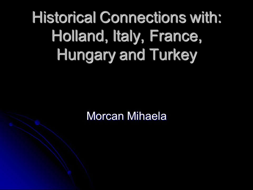 Historical connections between Romania and Turkey: historical personalities.