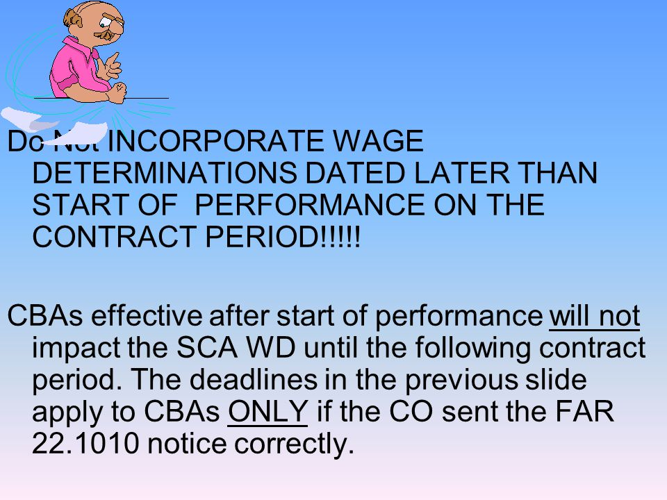 Obtaining DoL-determined Prevailing Wage Non-Standard Area Wage Determinations Note: Its possible for a contract to require both the a standard area WD AND a Non-Standard WD.