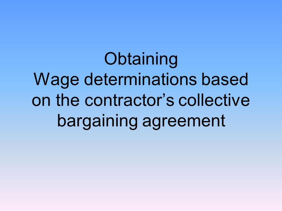 What if some of the incumbent contractor's employees are represented by a union.