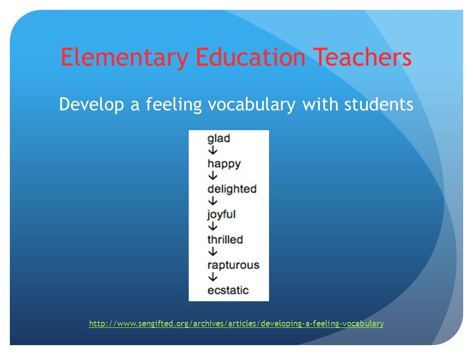 Secondary Education Teachers 1.Nourish your students socially 2.Teach them to find emotional acceptance and growth 3.Provide philosophical nurturing (Ginnott, 1972)