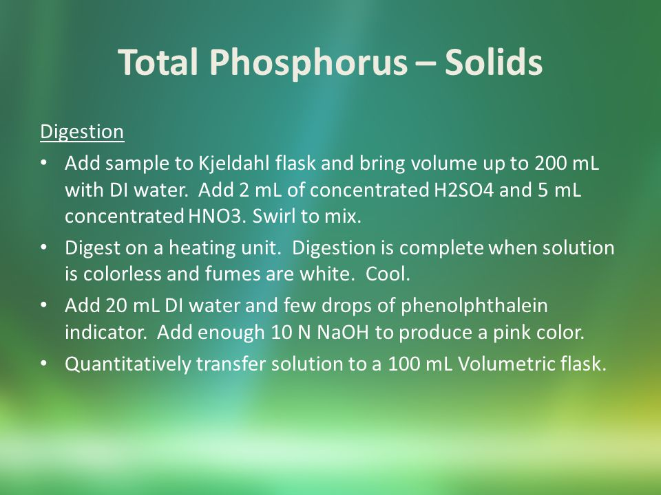 Total Phosphorus – Solids Colorimetry Pipet appropriate volume of digested samples into Nessler tubes.