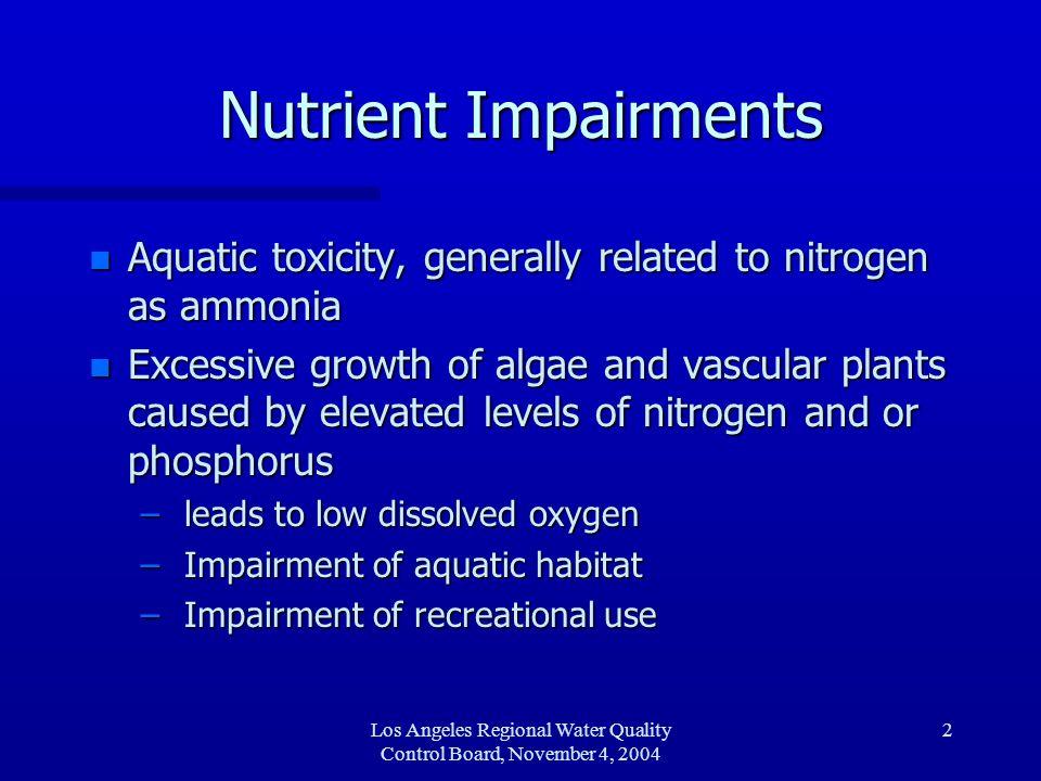 Los Angeles Regional Water Quality Control Board, November 4, 2004 3 Malibu Creek Nutrient TMDLs n EPA established Malibu Creek and Lagoon Nutrients TMDL on March 22, 2003.