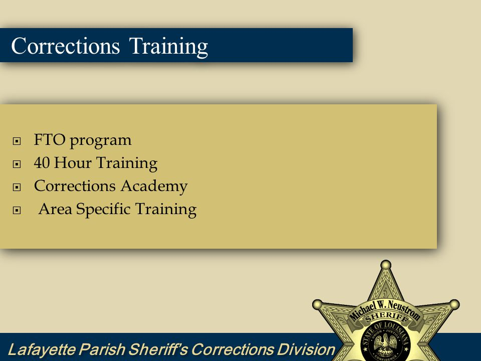  FTO program  40 Hour Training  Corrections Academy  Area Specific Training  NIC Supervisor Training Project  FTO program  40 Hour Training  Corrections Academy  Area Specific Training  NIC Supervisor Training Project Corrections Training