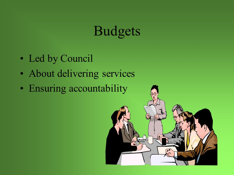 Budgets The budget, is a projection of future revenues and expenditures The budget should also be used as a management and planning tool to guide the operations of the municipality The budget provides an opportunity to review the appropriateness of local tax policies in the context of the capacity of the local assessment base.