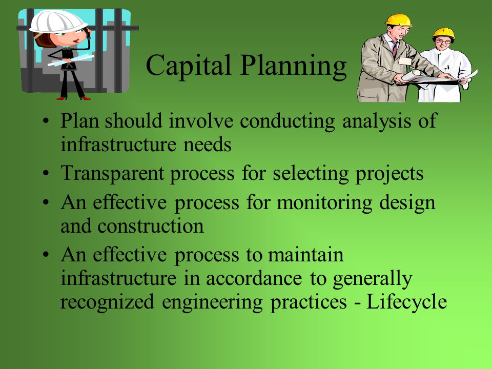 Capital Criteria Level of demand-(essential, established, potential) Consistent with Council's strategic plans Technically feasible Financial cost-benefit and risk Societal/Environmental cost-benefit and risk Funding availability and source