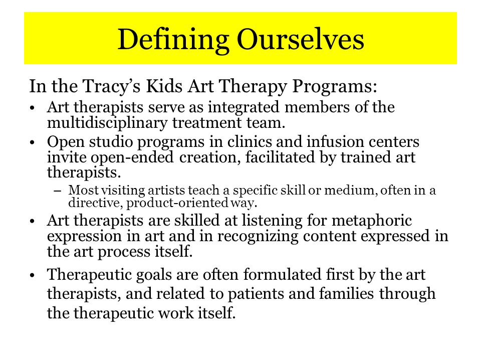 The Therapeutic Agreement The Tracy's Kids programs are designed to become part of the environment of care at the hospitals and clinics where we work.