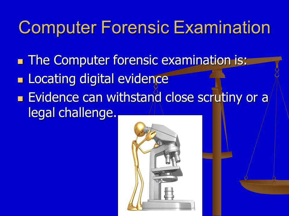 Computer Forensics & Auditing Computer forensics can support your audit and investigation objectives: Computer forensics can support your audit and investigation objectives: An Effective System of Internal Controls; An Effective System of Internal Controls; Reliability of Financial Reporting; Reliability of Financial Reporting; Compliance with federal and state laws; Compliance with federal and state laws; Detection of Fraud, Waste, and Abuse Detection of Fraud, Waste, and Abuse