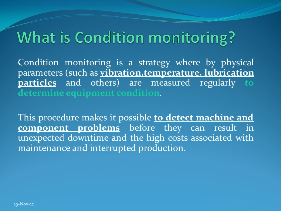 Today s monitoring systems can handle any number of turbines and multiple data points.
