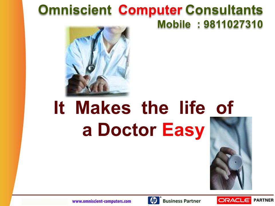 Omniscient Computer Consultants Mobile : 9811027310 Omniscient Computer Consultants Mobile : 9811027310 Start using from Day One.