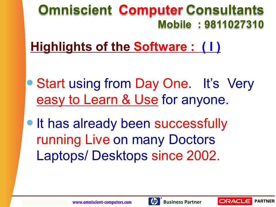 Omniscient Computer Consultants Mobile : 9811027310 Omniscient Computer Consultants Mobile : 9811027310 All what you do in your daily Practice has been covered.