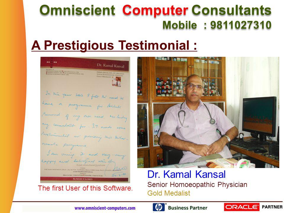 Omniscient Computer Consultants Mobile : 9811027310 Omniscient Computer Consultants Mobile : 9811027310 Click on the picture below : see & hear Dr Kansal Speak : Dr.