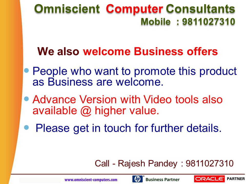 Business Partner www.agile-labs.com Our other Prestigious Clients : Omniscient Computer Consultants Mobile : 9811027310 Omniscient Computer Consultants Mobile : 9811027310