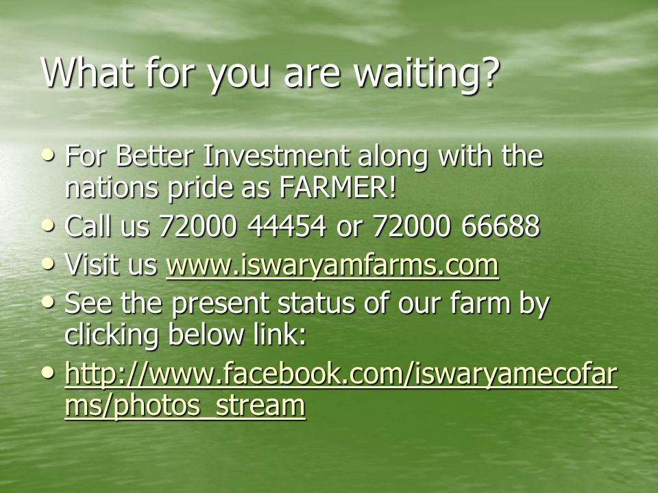 Become our Farm Partner!  Thanks for your Valuable Time