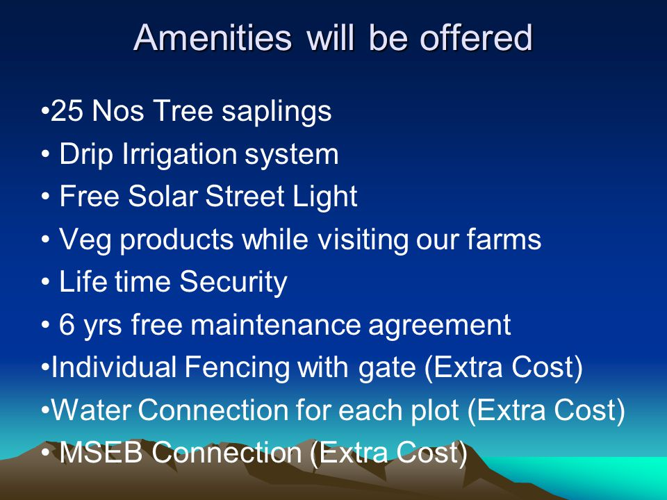 Expected Features ► One time investment.► More than 20 plot promoters around our project.