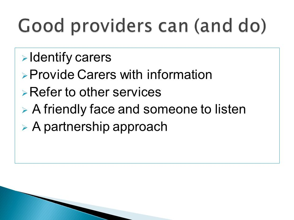 Co-designed 'Carers Care Pathway' linked to patient care pathways and hospital discharge procedures.