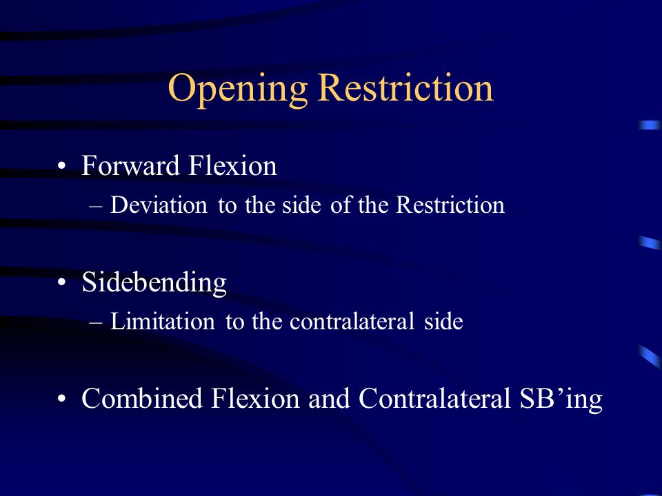Opening Mobilization Flex to desired level Lift Bilateral LE to ceiling to gap/open Opening on side on table Progression - Laterally flex table