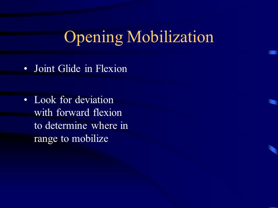 Closing Restriction Extension –Deviation to contralateral side Sidebending –Limitation to the ipsilateral side Combined Extension and Ipsilateral SB'ing