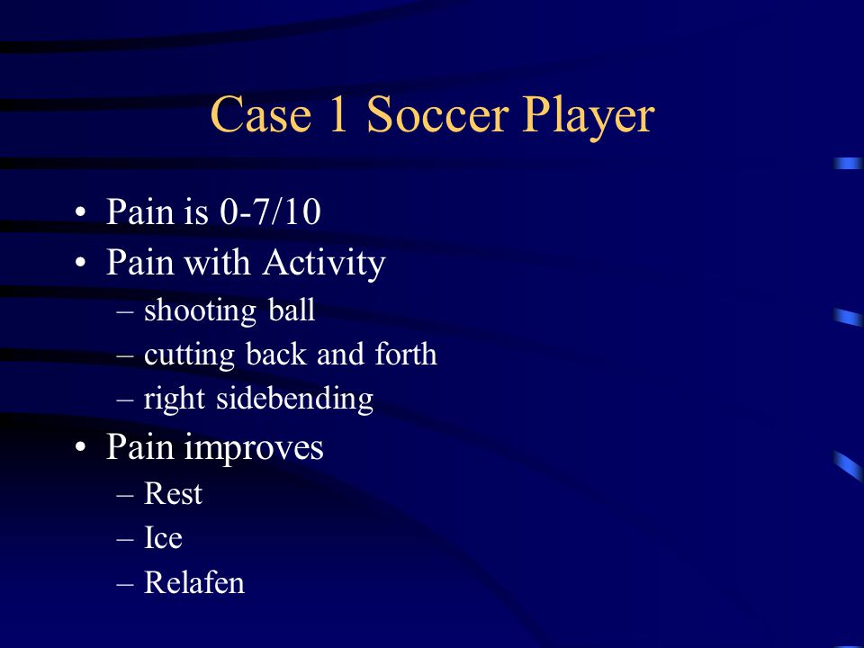 Case 1 Soccer Player 3 of 4 SIJ tests (-) 50% reduction in Right Sidebending Good Forward Bending 50% reduction in Left Rotation Extension is 50% limited Quadrant Test or Max .