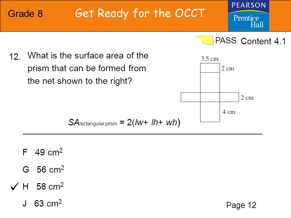 Grade 8 Get Ready for the OCCT PASS A 12 inches B 24 inches C 30 inches D 60 inches A cylindrical wastebasket has a radius of 5 inches.