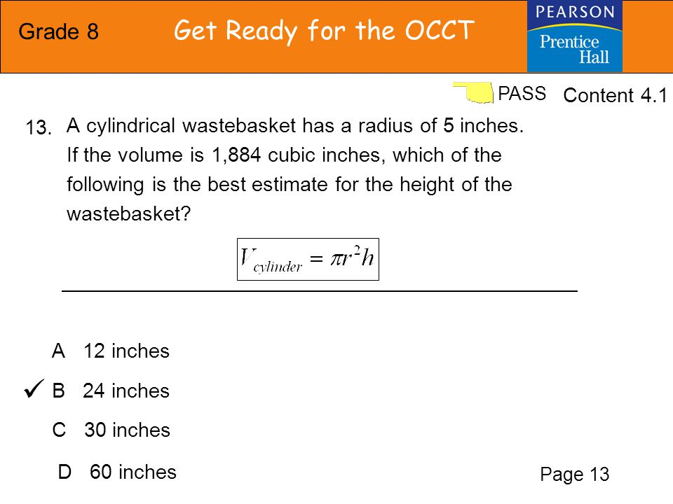 Grade 8 Get Ready for the OCCT PASS F 6.0 inches G 7.5 inches H 13.0 inches J 13.5 inches A hand towel has a length of 18 inches and a width of 12 inches.