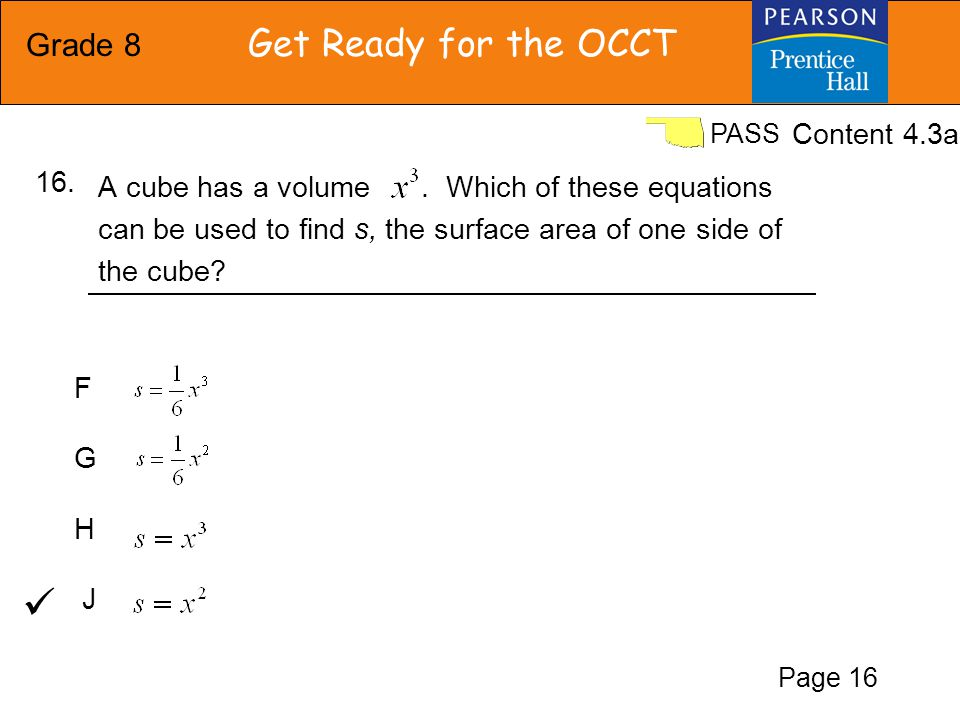 Grade 8 Get Ready for the OCCT PASS A 128.5 B 185.1 C 92.5 D 149.1 Find the area of the irregular figure.