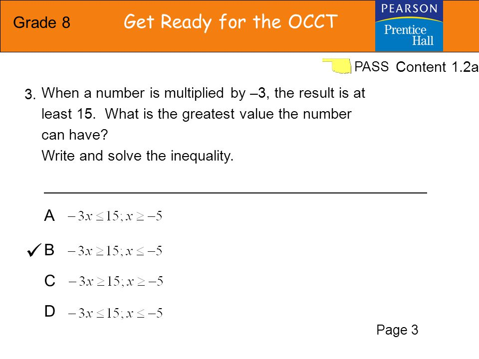 Grade 8 Get Ready for the OCCT PASS FGHJFGHJ Solve and graph the inequality: Content 1.2b 4. Page 4