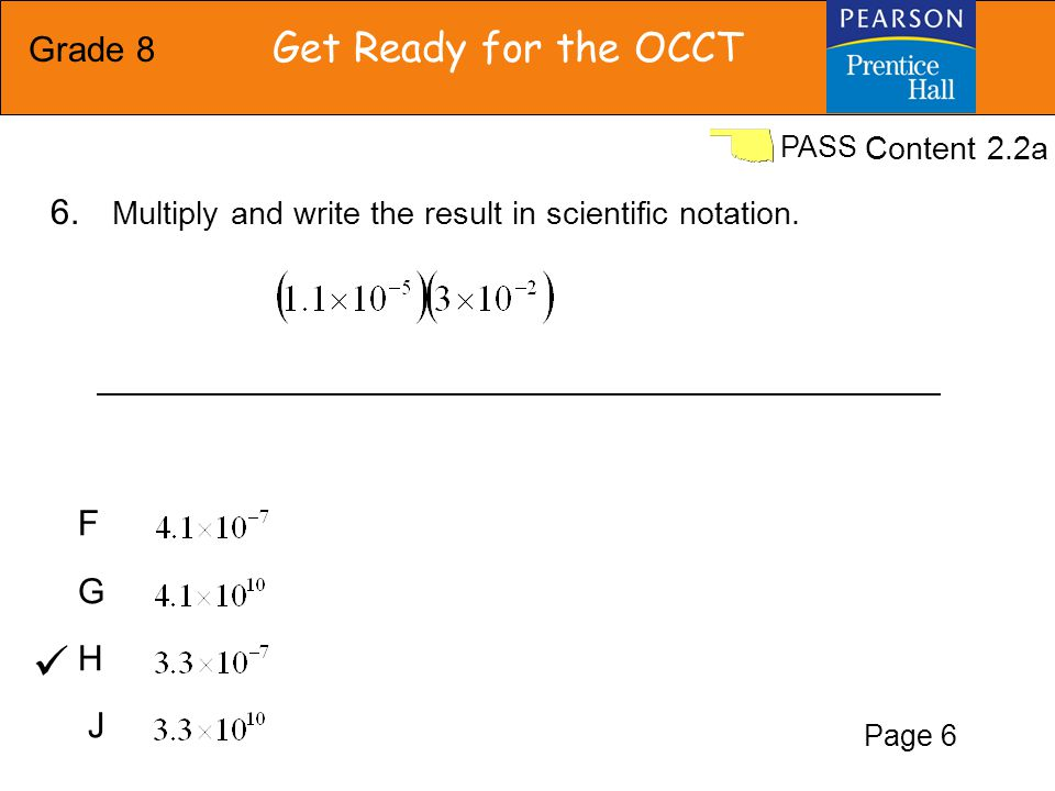Grade 8 Get Ready for the OCCT PASS What is the value of .