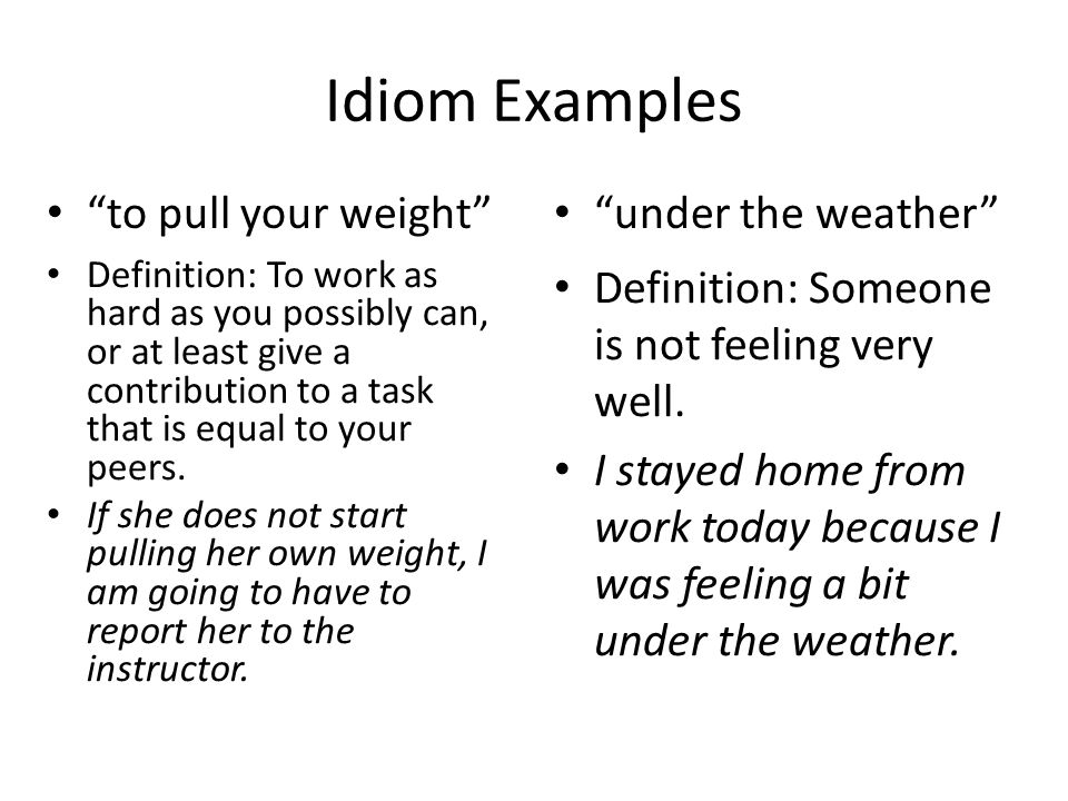 Idiom Examples to be one card short of a deck Definition: A person is a little slow or unintelligent.