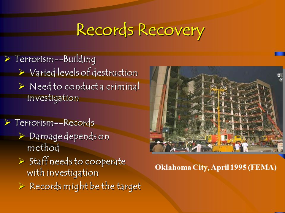 Records Recovery Quiet Disaster--Records Quiet Disaster--Records  Pest problems (mice, insects)  Media Decay  Acid in paper  Food spills  Light  Temperature  Humidity  Air quality  Poor records management
