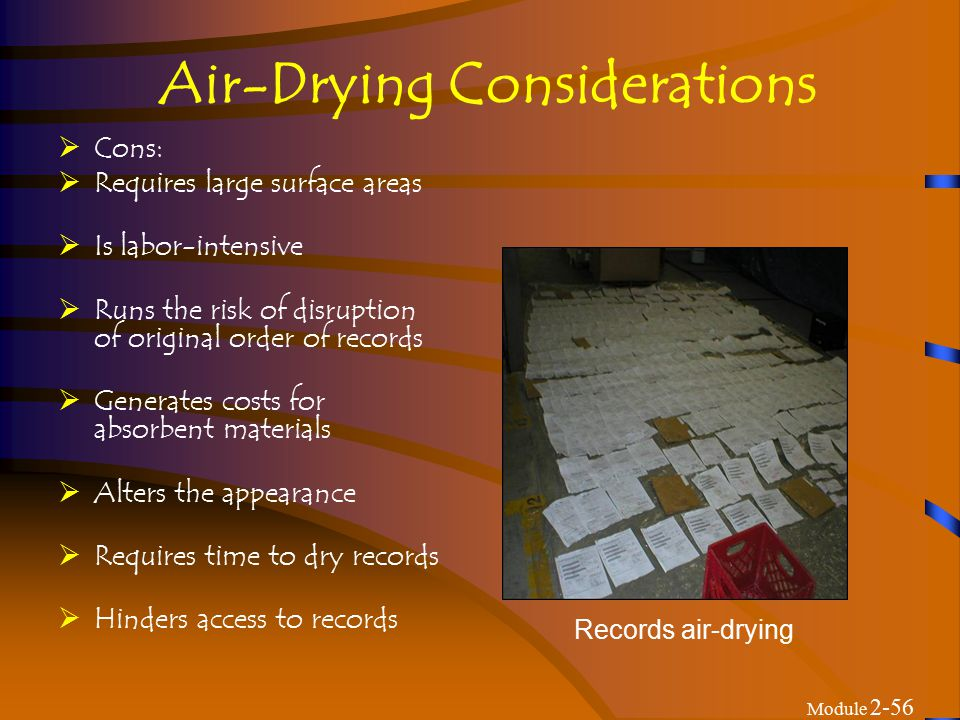 Tips for Air-Drying  Drying time will depend on optimizing environment and care.