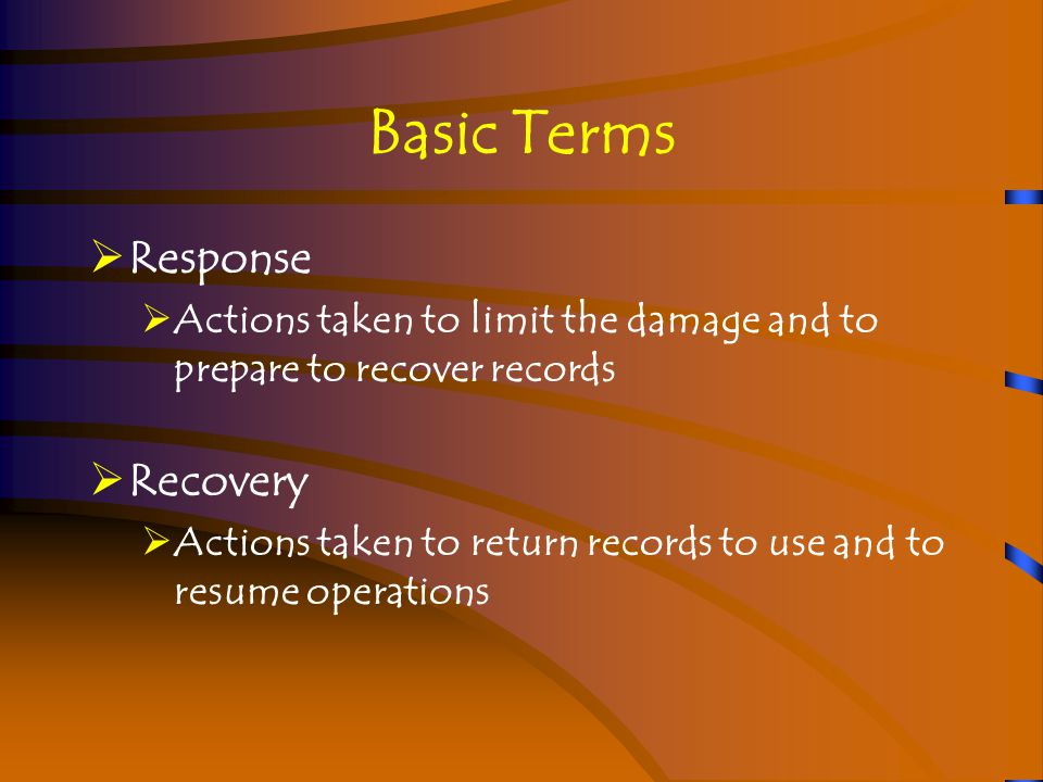 Records Recovery Recovery and salvage  Some commercial firms specialize in disaster recovery  Some salvage must be done quickly  You might need to stabilize records before you can salvage them