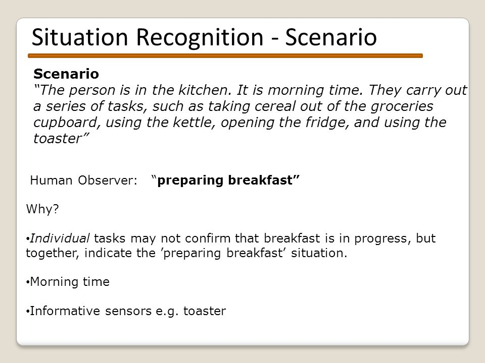 Recognising situations – Automated Sensor overlap - Kettle and fridge: 'preparing drink.