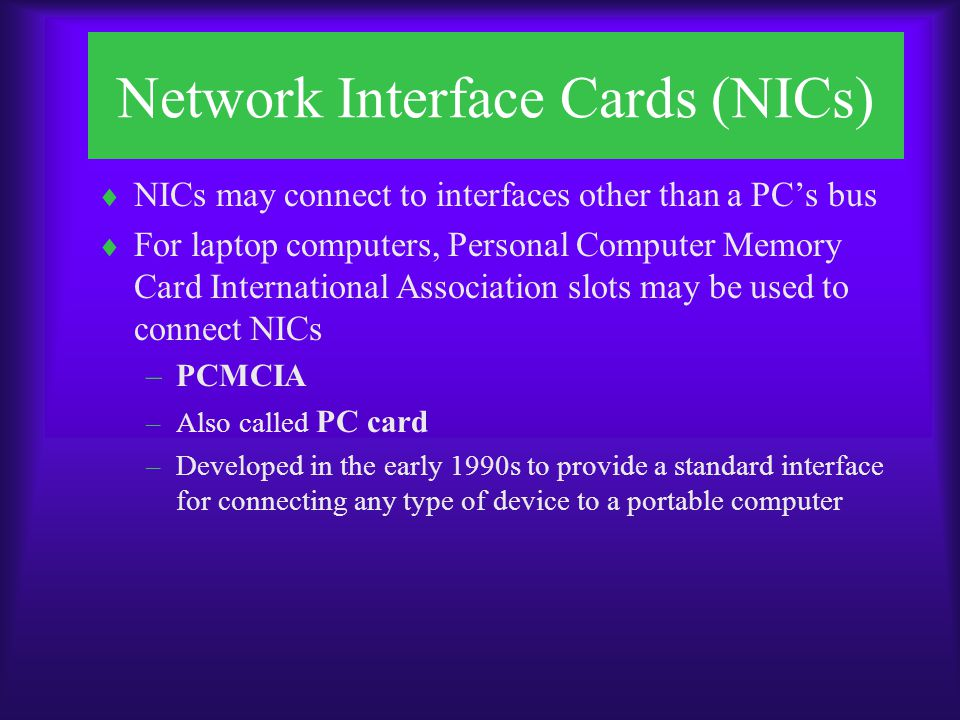 Network Interface Cards (NICs) FIGURE 6-3 Typical PCMCIA NIC FIGURE 6-4 Parallel port NIC