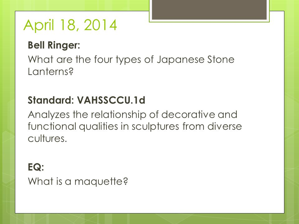 April 21, 2014 Bell Ringer: What is the difference between Organic & Geometric shapes.