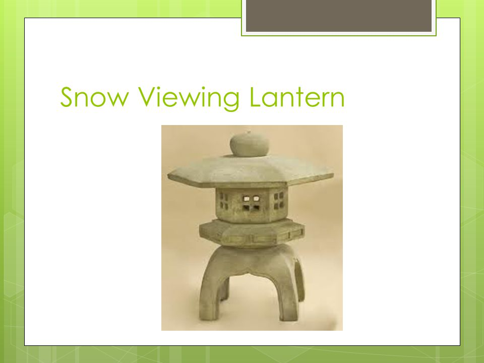 Yukimi-gata | Snow-Viewing Lanterns : Elegant with open legs and wide roofs that are usually round or hexagonal in shape.