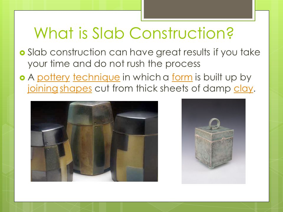 How to Create a Basic Slab Container  Begin by creating a paper template of the container you wish to create.
