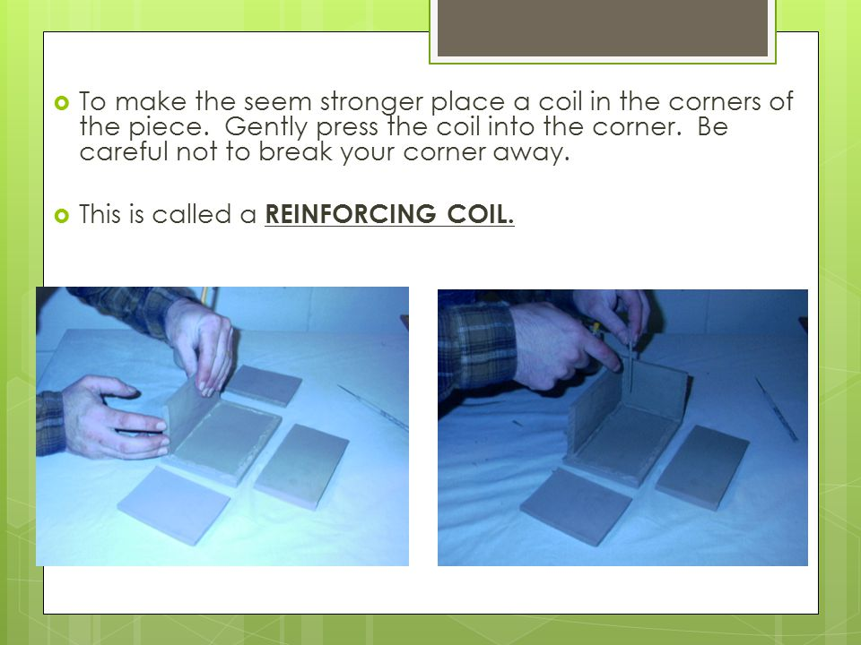  use a damp brush to smooth out all the corners so the seams are no longer visible.