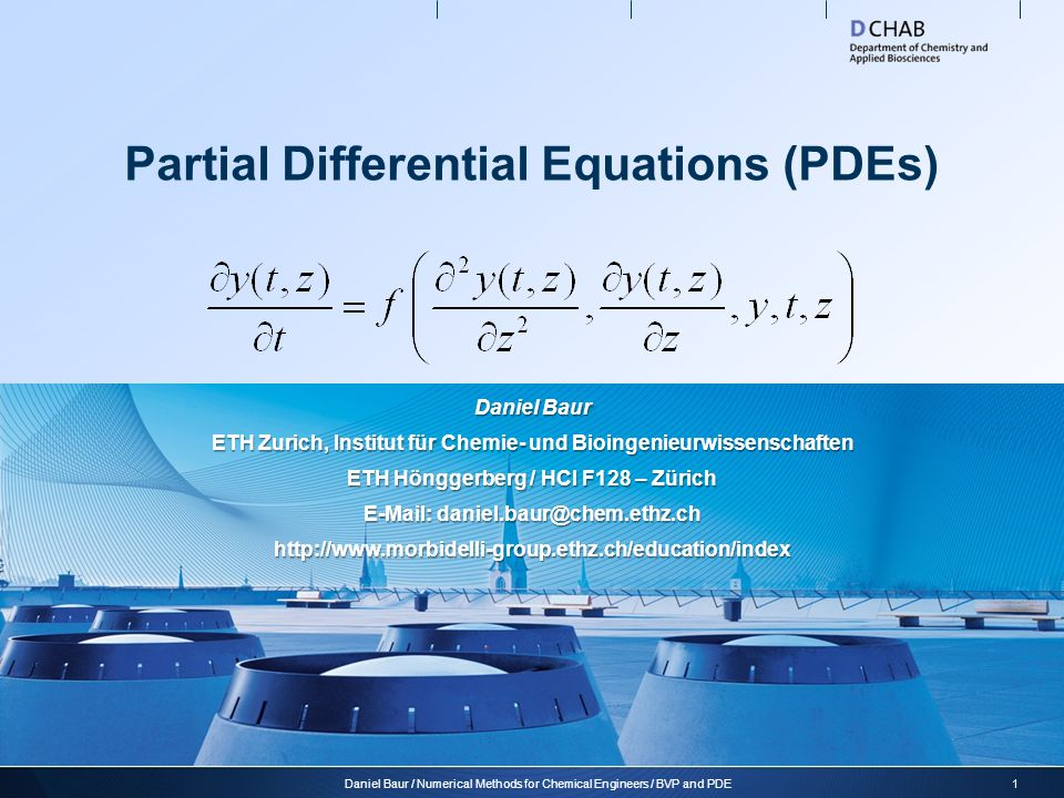 Partial Differential Equations  Problem definition: In a partial differential equation (PDE), the solution depends on more than one independent variable, e.g.