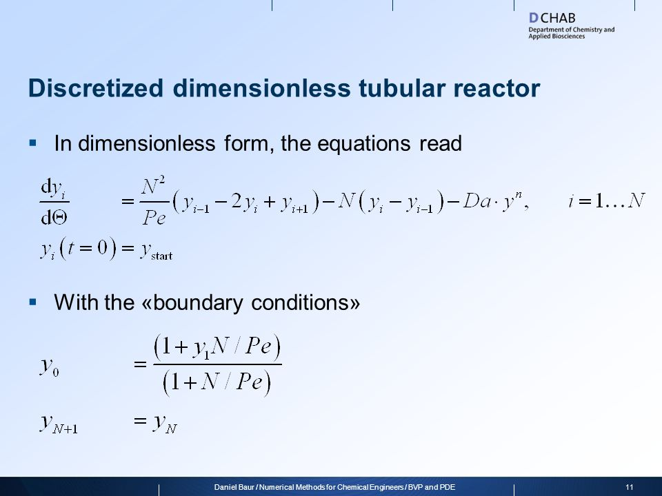 Assignment 1 1.Solve the dimensionless discretized model for the start-up of the tubular reactor for different values of Pe.
