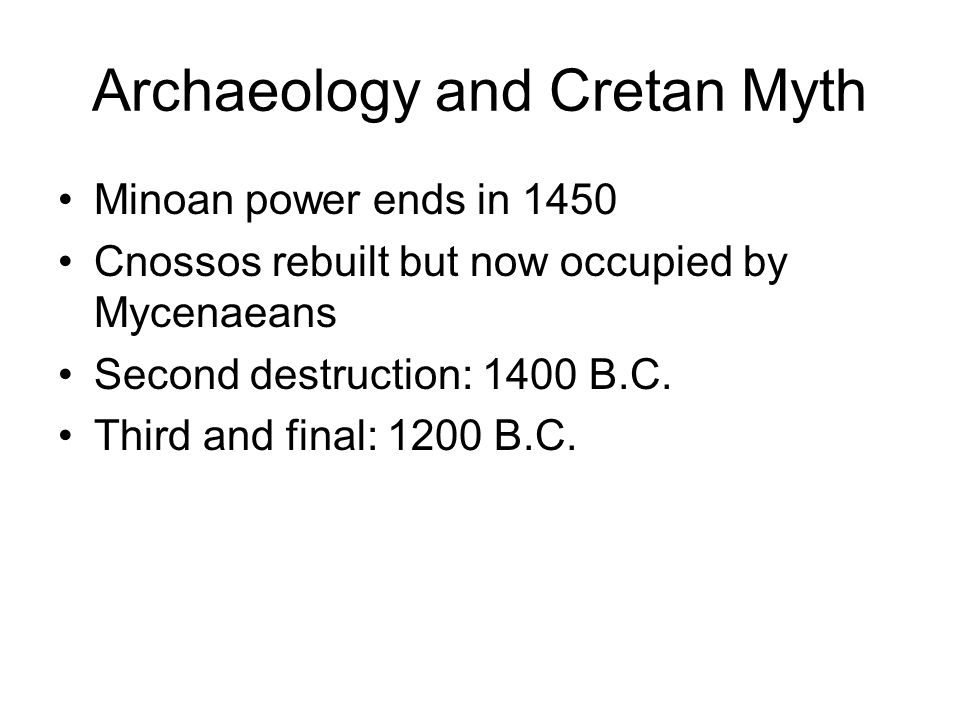 Archaeology and Cretan Myth What can we know about the Minoans.