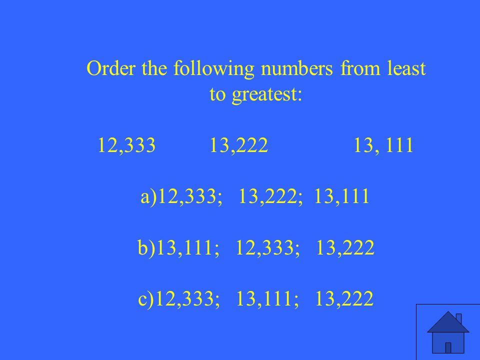 13 2.How is nine billion, three hundred thousand, ten written using digits.
