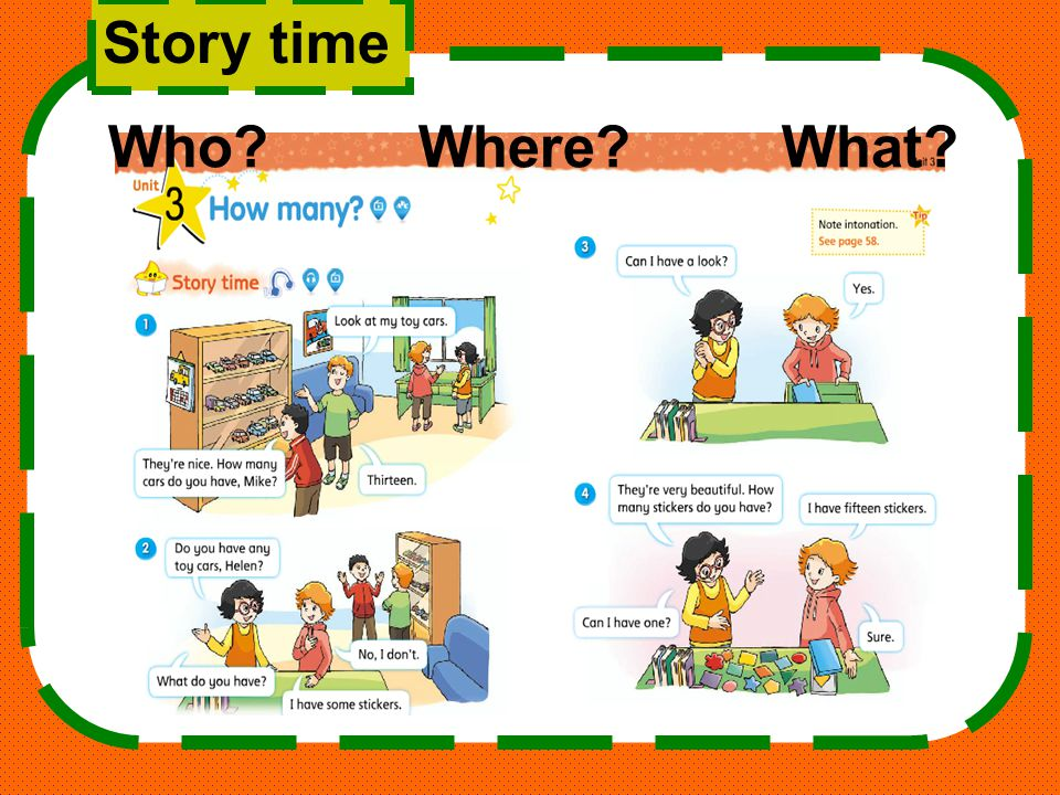 Story time Who? Where? What?