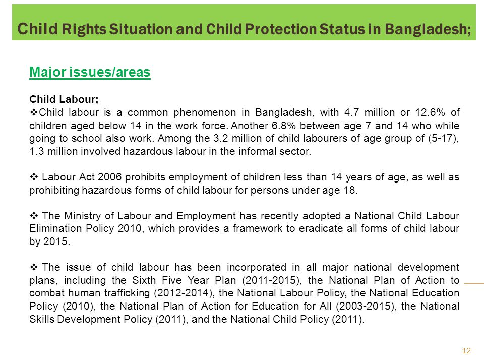 Child Trafficking;  Bangladesh is a source country for human trafficking a quite big no.