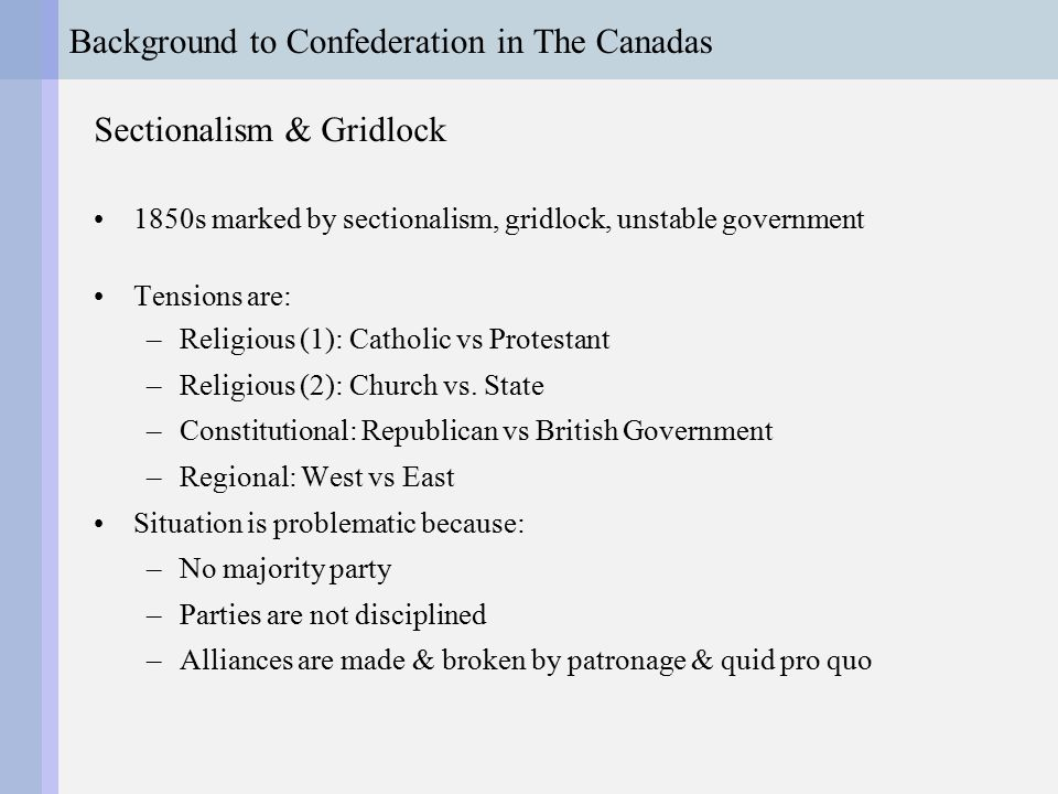 Background to Confederation in The Canadas Catholic Protestant British Republican Church State An Ideological Map of The Province of Canadas